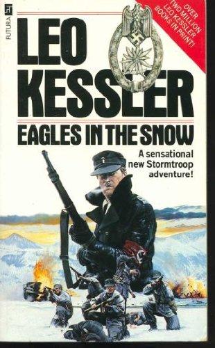 Eagles in the Snow By Leo Kessler