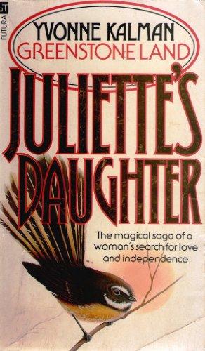 Juliette's Daughter By Yvonne Kalman