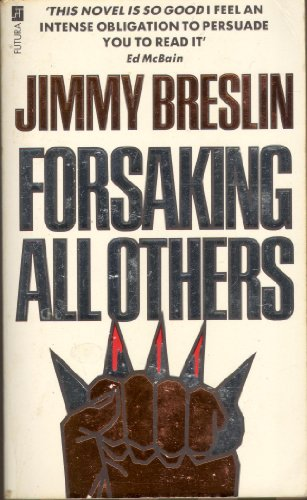 Forsaking All Other By Jimmy Breslin