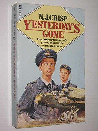 Yesterday is Gone By N.J. Crisp