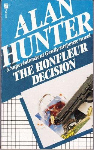Honfleur Decision By Mr. Alan Hunter