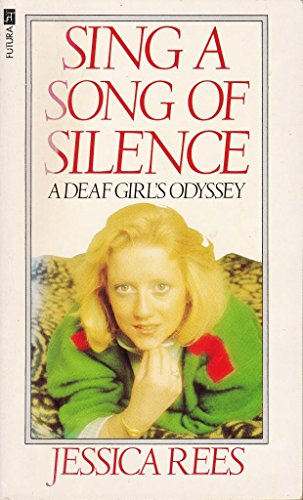 Sing a Song of Silence By Jessica Rees