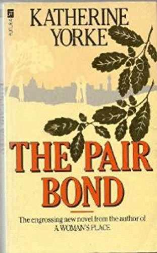 Pair Bond By Katherine Yorke