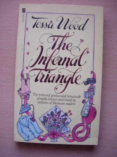 Infernal Triangle By Tessa Wood
