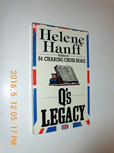 Q's Legacy By Helene Hanff