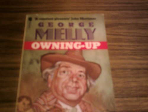 Owning Up By George Melly