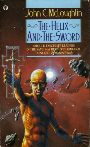 Helix and the Sword By John McLoughlin