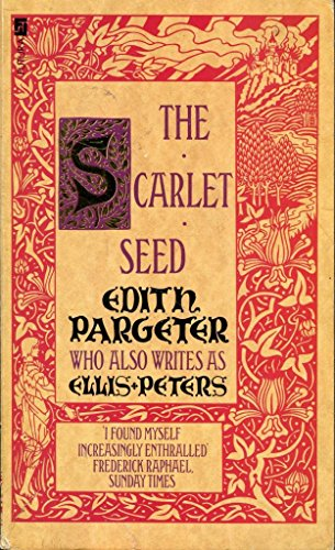 Scarlet Seed by Edith Pargeter