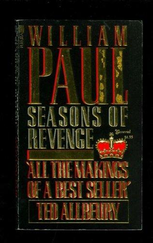 Seasons of Revenge By William Paul