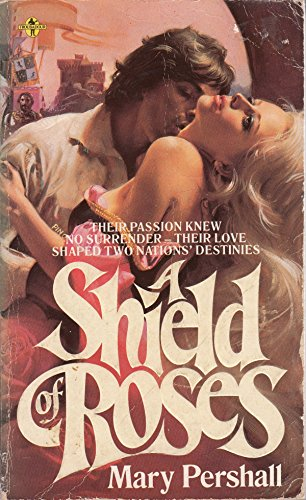 Shield of Roses By Mary Pershall