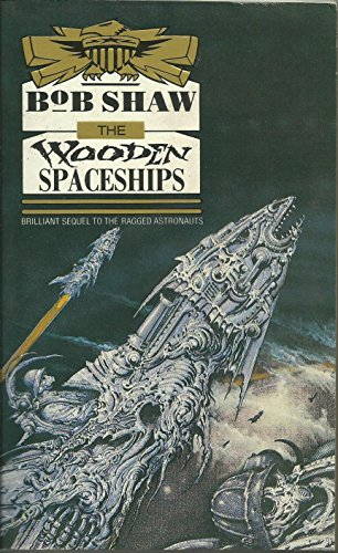 Wooden Spaceships By Bob Shaw