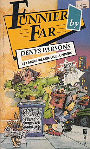 Funnier by Far By Denys Parsons