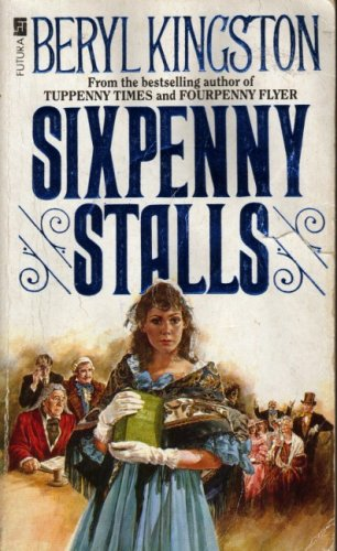 Sixpenny Stalls By Beryl Kingston