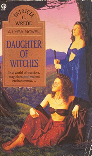 Daughter of Witches By Patricia C. Wrede