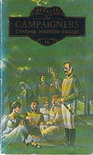 The Campaigners: The Morland Dynasty, Book 14 By Cynthia Harrod-Eagles