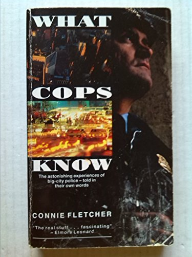 What Cops Know By Connie Fletcher