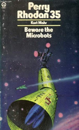 Beware the Microbots By Kurt Mahr