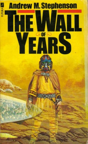 Wall of Years By Andrew M. Stephenson