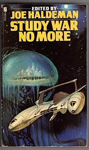 Study War No More By Joe Haldeman