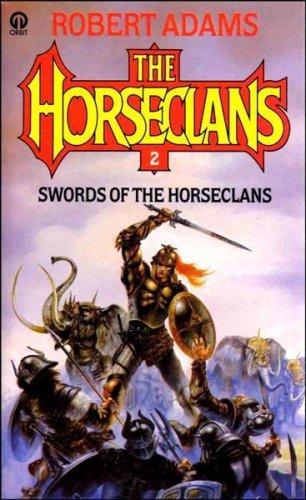 Swords of the Horseclans By Robert Adams