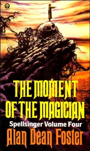 Moment of the Magician By Alan Dean Foster