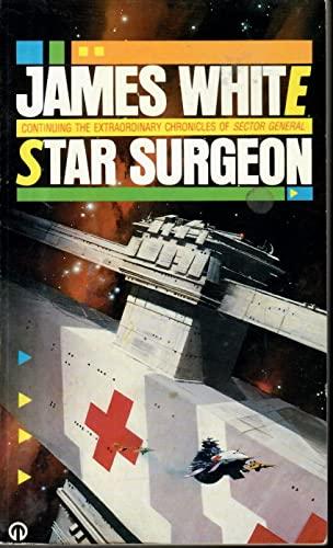 Star Surgeon By James White