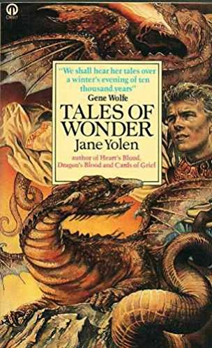 Tales of Wonder By Jane Yolen