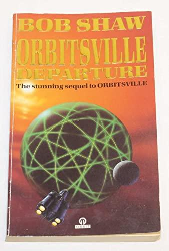 Orbitsville Departure By Bob Shaw