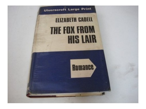 Fox from His Lair By Elizabeth Cadell