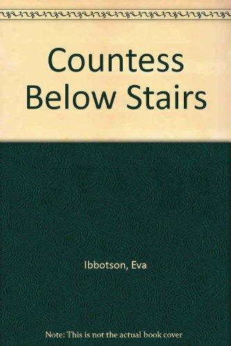 Countess Below Stairs by Eva Ibbotson