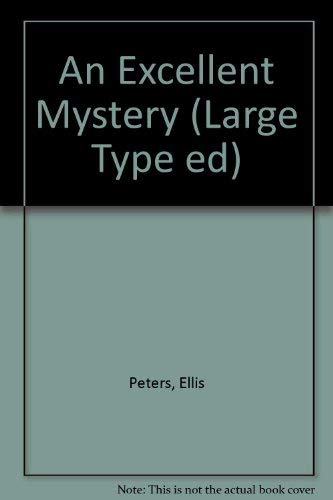 An Excellent Mystery By Ellis Peters