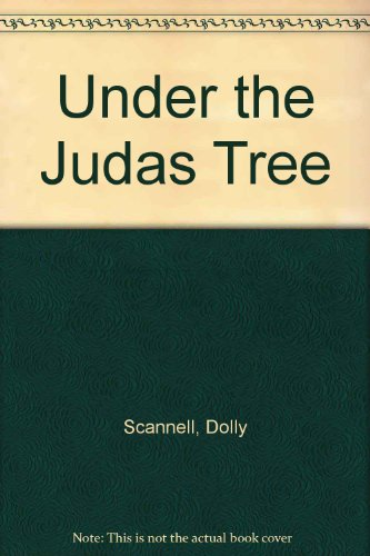 Under the Judas Tree By Dolly Scannell