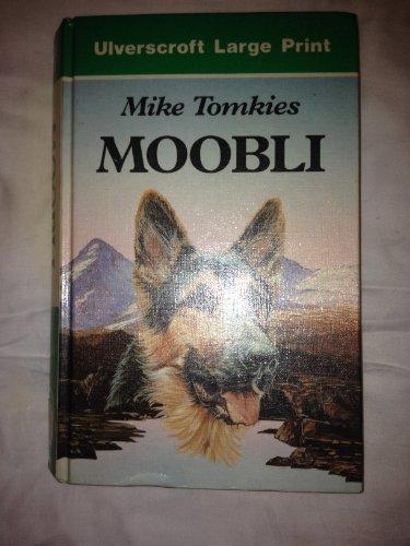 Moobli By Mike Tomkies