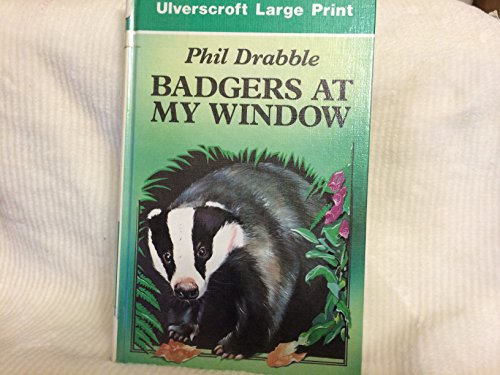 Badgers at My Window By Phil Drabble