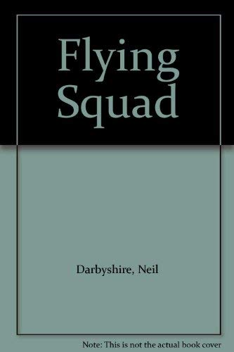 Flying Squad By Neil Darbyshire
