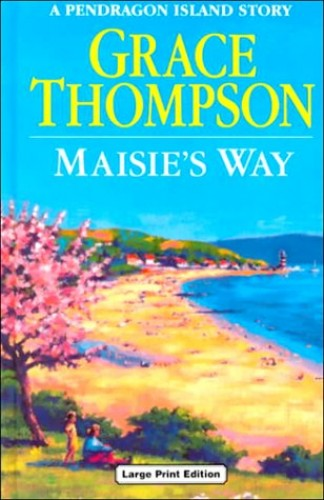 Maisie's Way By Grace Thompson