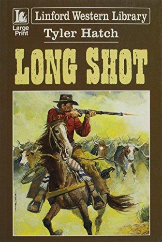 Long Shot By Tyler Hatch