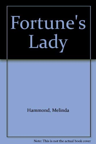 Fortune's Lady By Melinda Hammond