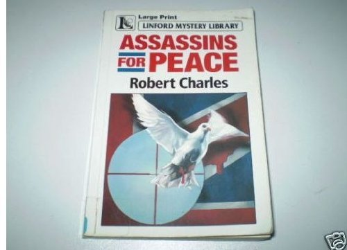Assassins for Peace By Robert Charles