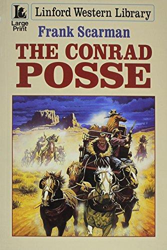 The Conrad Posse By Frank Scarman