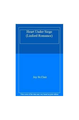 Heart Under Siege By Joy St.Clair