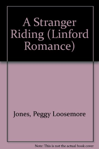 A Stranger Riding By Peggy Loosemore Jones