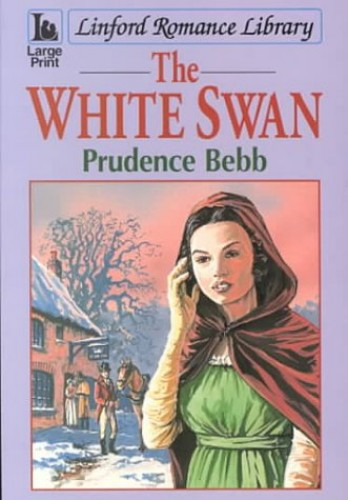 The White Swan By Prudence Bebb