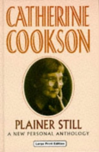 Plainer Still By Catherine Cookson