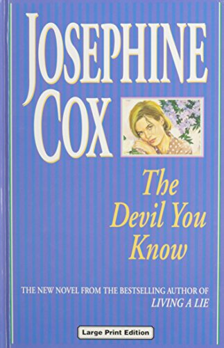 Devil You Know By Josephine Cox