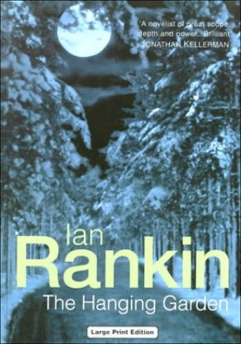 The Hanging Garden By Ian Rankin
