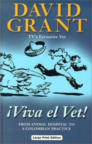 Viva el Vet! By David Grant