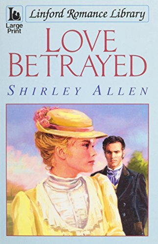 Love Betrayed By Shirley Allen