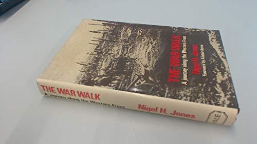 War Walk By Nigel H. Jones