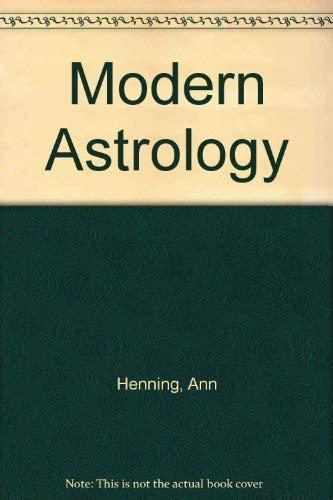 Modern Astrology By Ann Henning